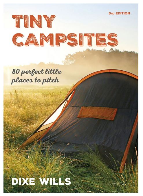 Tiny Campsites By Dixe Wills
